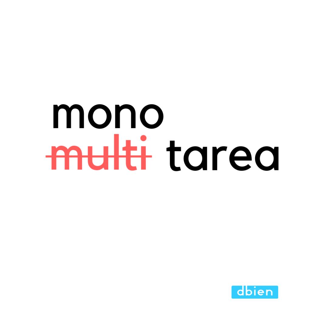 multitarea vs monotarea mindfulness