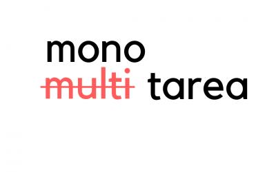 Multitarea vs. monotarea